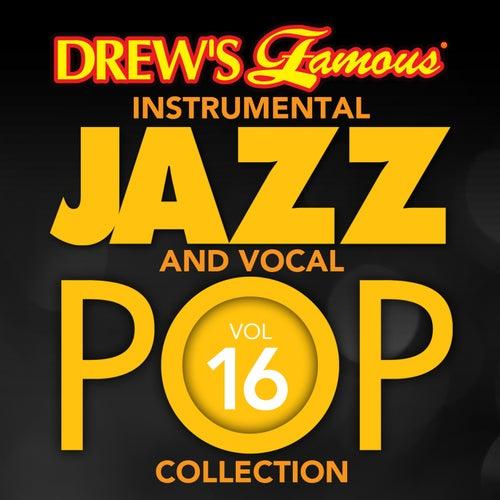 Drew's Famous Instrumental Jazz And Vocal Pop Collection (Vol. 16) de The Hit Crew(1)