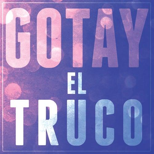 El Truco de Gotay 'El Autentiko'