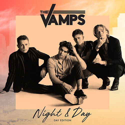 Night & Day (Day Edition) de The Vamps