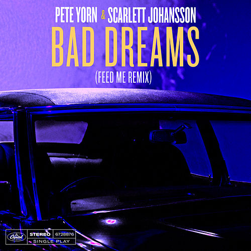 Bad Dreams (Feed Me Remix) di Pete Yorn