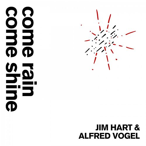Come rain come shine de Jim Hart
