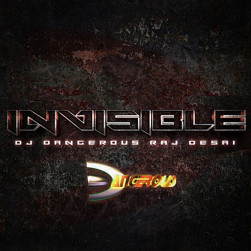Invisible de DJ Dangerous Raj Desai