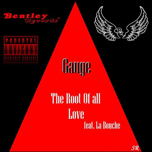 The Root of All Love von Gauge