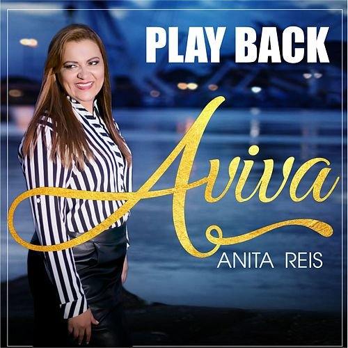 Aviva (Playback) de Anita Reis