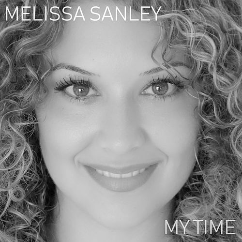 My Time by Melissa Sanley