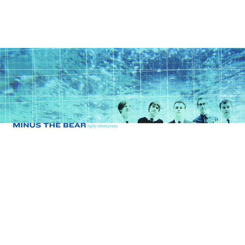 Highly Refined Pirates by Minus the Bear
