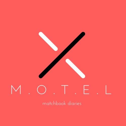 Matchbook Diaries von Motel