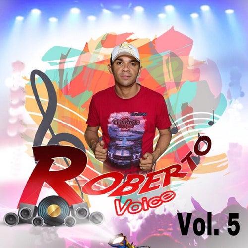 Roberto Voice, Vol. 5 de Roberto Voice