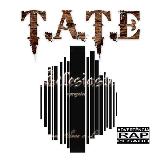 Sangue, Suor e Lágrimas by Tate
