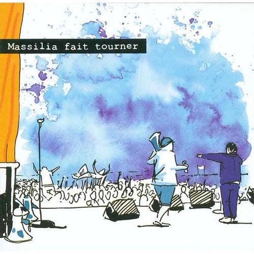 Massilia Fait Tourner by Massilia Sound System