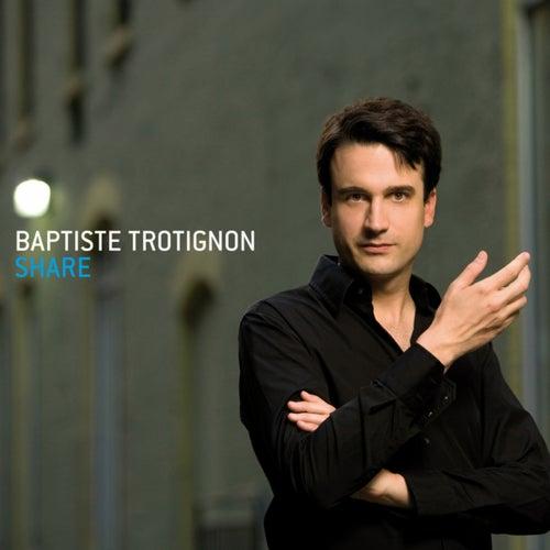 Share de Baptiste Trotignon