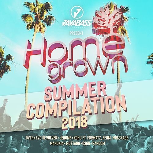 Homegrown Summer Compilation 2018 de Various Artists