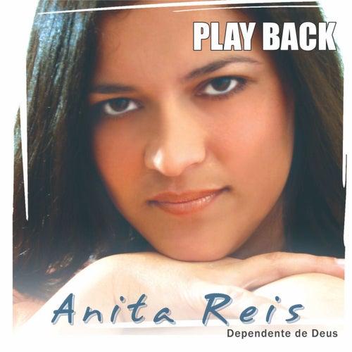 Dependente de Deus (Playback) de Anita Reis