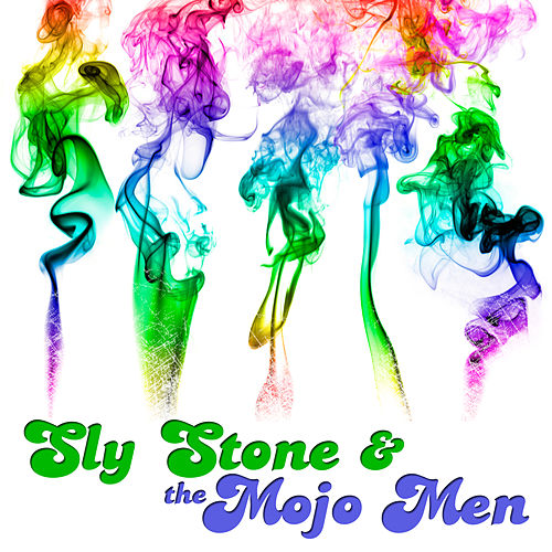 Sly Stone and the Mojo Men de Sly & The Family Stone