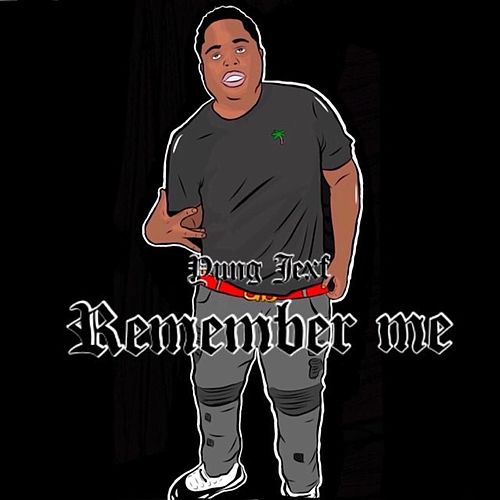 Remember Me by Yung Jexf