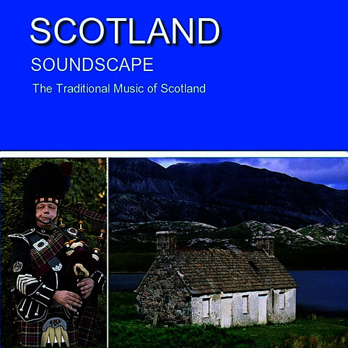 Scotland Soundscape de Ensemble