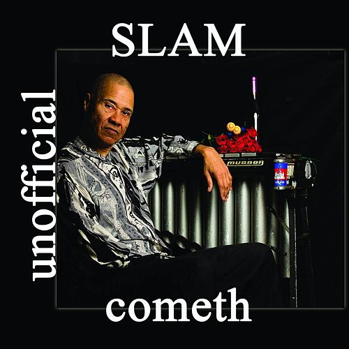 Cometh by Unofficial Slam