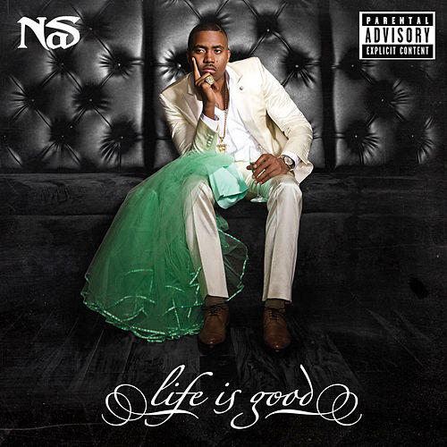 Life Is Good (Muve Sessions) by Nas