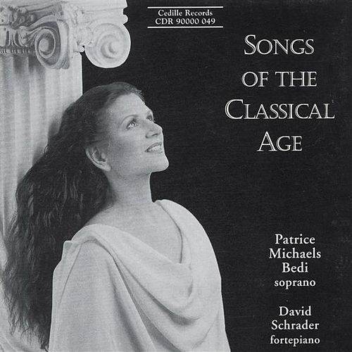 Songs Of The Classical Age de Patrice Michaels Bedi