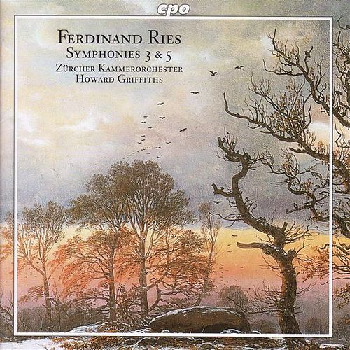 Ries: Symphonies Nos. 3 and 5 von Howard Griffiths