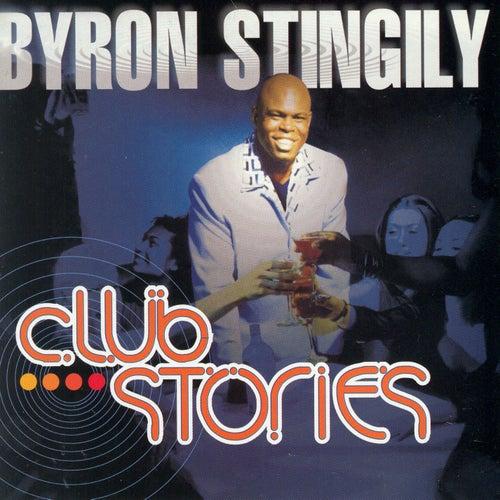 Club Stories by Byron Stingily