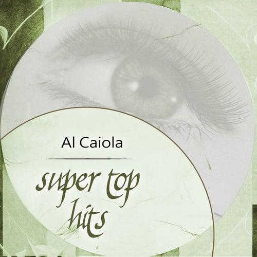 Super Top Hits by Al Caiola