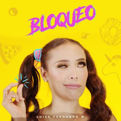 Bloqueo by Luisa Fernanda W