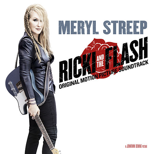 Ricki And The Flash (Original Motion Picture Soundtrack) by Various Artists