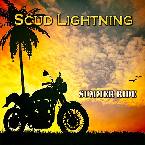 Summer Ride by Scud Lightning