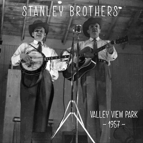 Valley View Park, 1957 by The Stanley Brothers