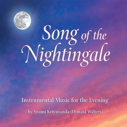 Song of the Nightingale by Swami Kriyananda