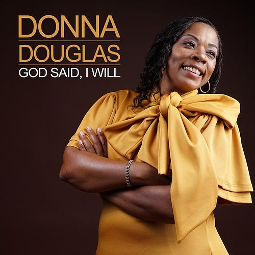 God Said, I Will von Donna Douglas