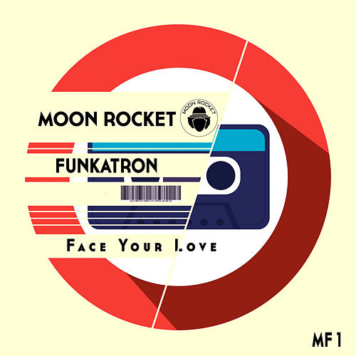 Face Your Love de Moon Rocket