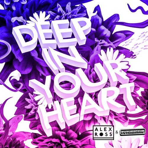 Deep In Your Heart de Alex Ross