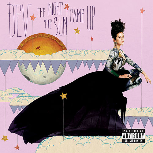 MUVE Sessions: The Night The Sun Came Up by Dev