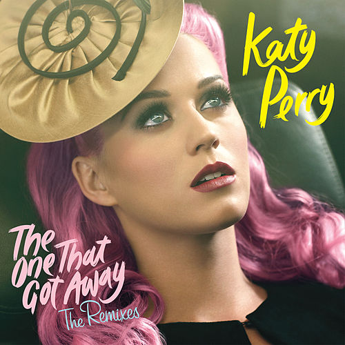 The One That Got Away (Remixes) by Katy Perry