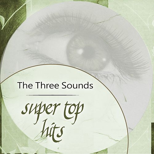Super Top Hits by The Three Sounds