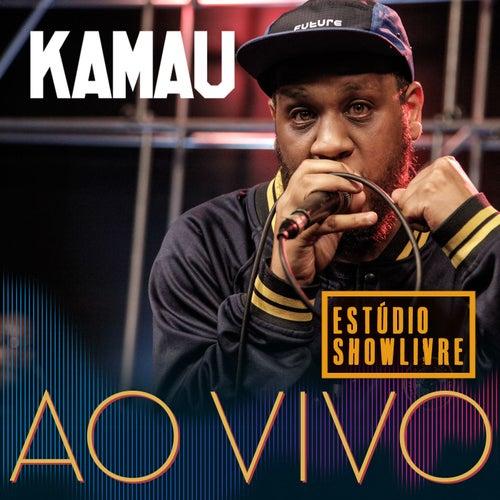 Kamau no Estúdio Showlivre (Ao Vivo) de Kamau