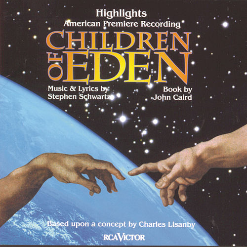 Children Of Eden (Highlights) by Stan Rogers