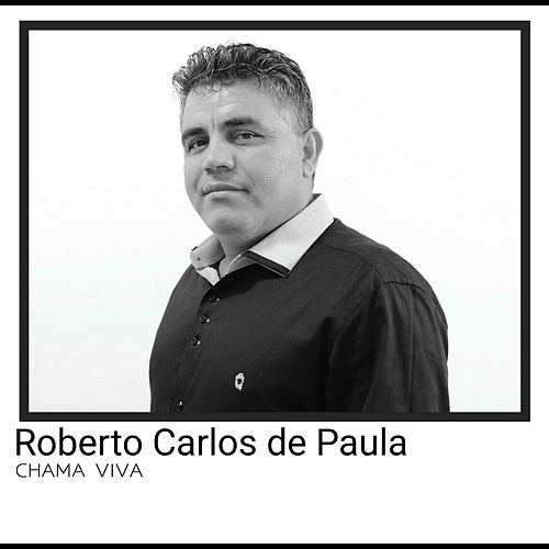 Chama Viva de Roberto Carlos