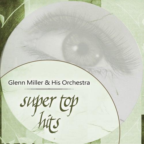 Super Top Hits von Glenn Miller