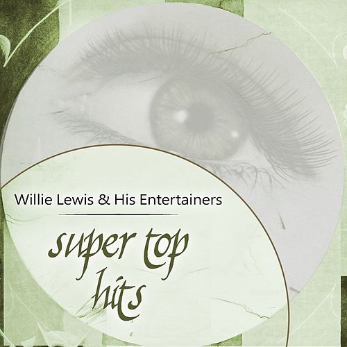 Super Top Hits de Willie Lewis