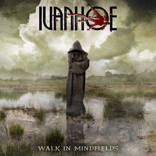 Walk in Mindfields von Ivanhoe
