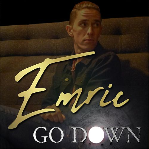 Go Down by Emric