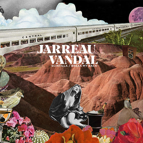 Scintilla / Break My Back de Jarreau Vandal
