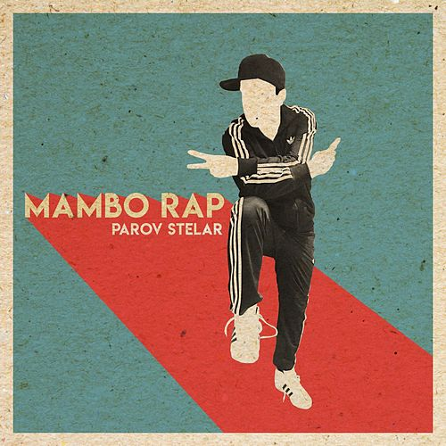 The Mambo Rap by Parov Stelar