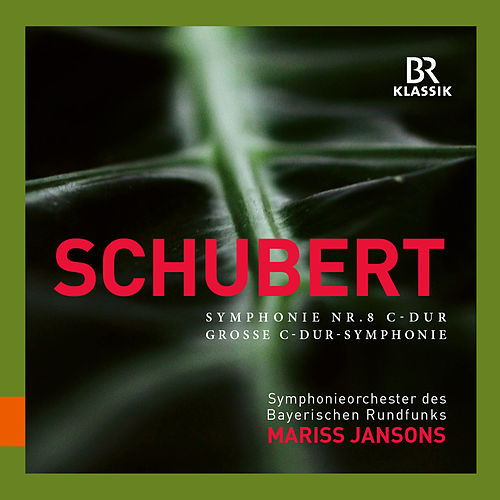 Schubert: Symphony No. 9 (8) in C Major, D. 944 'Great' (Live) by Symphonie-Orchester des Bayerischen Rundfunks