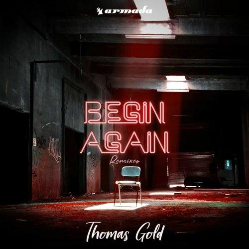Begin Again (Remixes) von Thomas Gold
