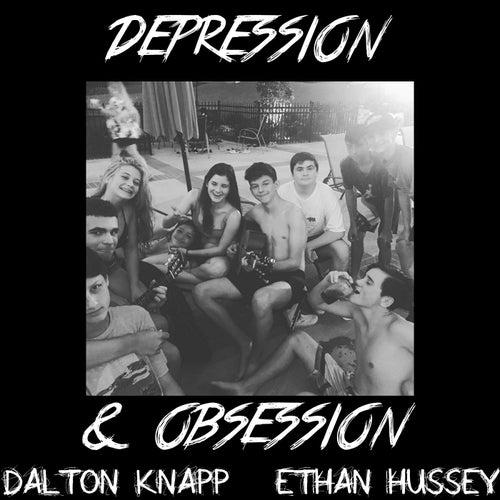 Depression & Obsession de Dalton Knapp