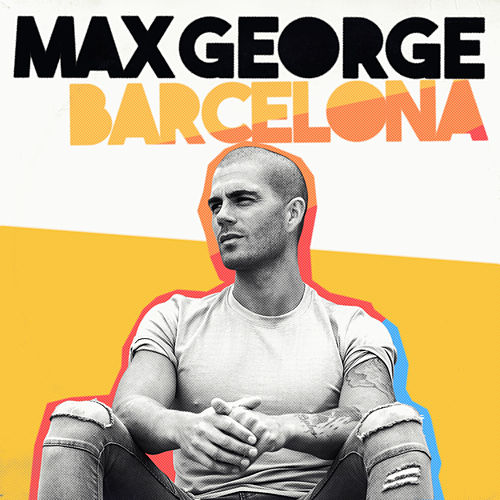 Barcelona (Remixes) von Max George